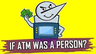 If ATM Was A Person? | Angry Prash