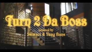 Yung Bans - Turned 2 Da Boss