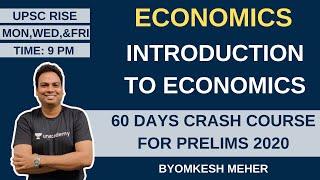 L1: Introduction to Economics | Economics | 60 Days Crash Course for Prelims 2020