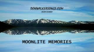 DON WALKER   MOONLITE MEMORIES
