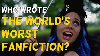 The Mystery Behind The Worlds Worst Fanfiction