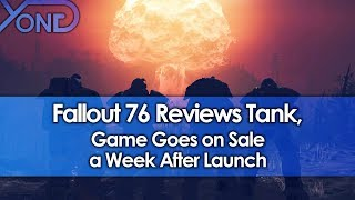 Fallout 76 Reviews Tank, Game Goes on Sale a Week After Launch