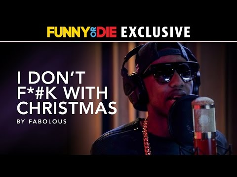I Don't F*#k with Christmas