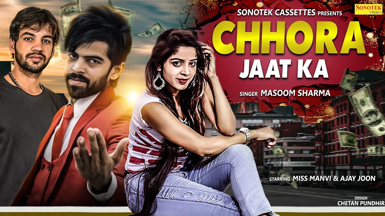 Masoom Sharma - Chhora Jaat Ka   Ajay Joon  Miss Manvi   New Haryanvi Songs Haryanavi 2019 Video,Mp3 Free Download