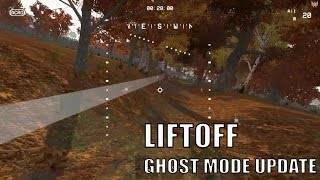 Liftoff fpv racing simulator ghost mode