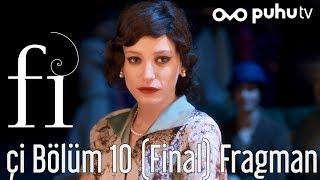 Fi 2. Sezon Çİ 10. Bölüm (Final) Fragman