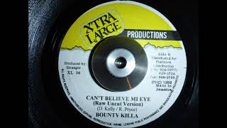 Bounty Killer - Can't believe my eyes (Raw uncut version)