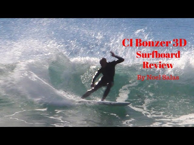 "Channel Islands ""Bonzer 3D"" Surfboard Review by Noel Salas Ep. 49"