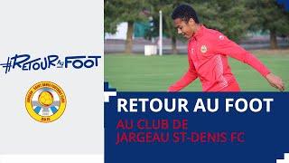 Retour au Foot : Jargeau St-Denis FC