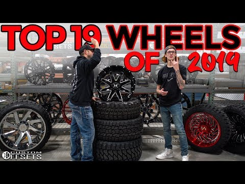 THE TOP 19 WHEELS OF 2019!