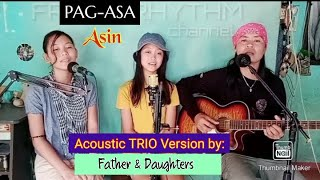 PAG ASA asin (cover by: Father & Daughters )