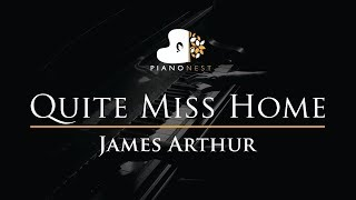 James Arthur   Quite Miss Home   Piano Karaoke Instrumental Cover With Lyrics
