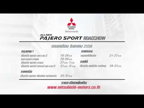 All New Pajero Sport : Road show in Aug