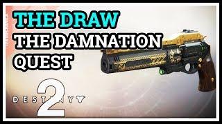 The Damnation Destiny 2 The Draw Last Word