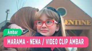 Vídeo clip oficial Ámbar / canción Marama-Nena / Teleserie Mega