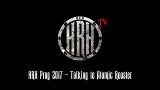 HRH TV – Atomic Rooster Interview @ HRH Prog V