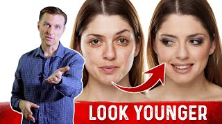How to Look 10 Years Younger – Anti-aging Hacks – Dr.Berg