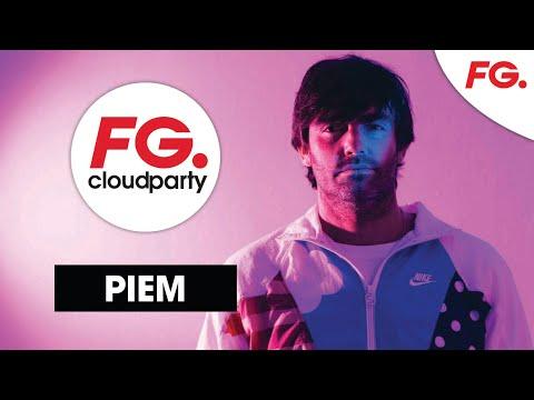 PIEM   FG CLOUD PARTY   LIVE DJ MIX   RADIO FG