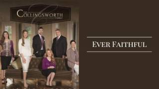 The Collingsworth Family - Ever Faithful