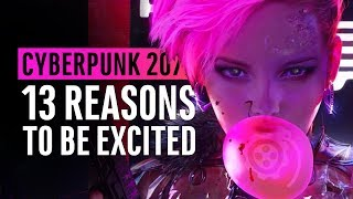 Cyberpunk 2077  | 13 Ways It's Worth The Hype (Brief Lore Too)