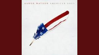 Aaron Watson American Soul