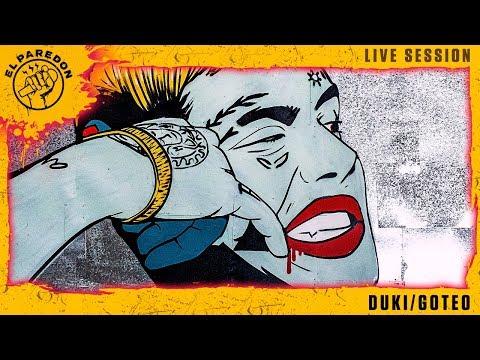 EL PAREDON: DUKI - GOTEO (Live Session)
