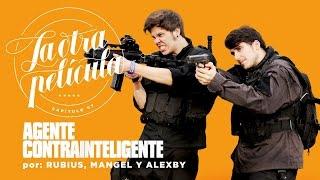 RUBIUS Y MANGEL: EL RESCATE DEFINITIVO   Agente Contrainteligente    La Otra Película 07