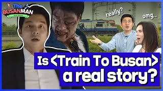 The movie Train to Busan(부산행) is that a true story?의 이미지