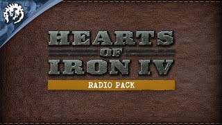 Hearts of Iron IV: Radio Pack Youtube Video