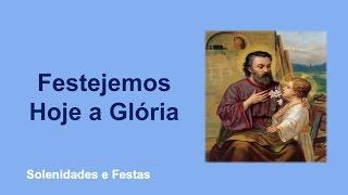 São José - Festejemos Hoje A Glória