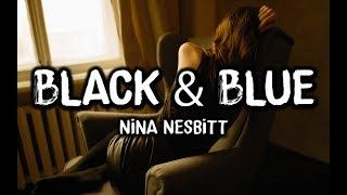 Nina Nesbitt   Black & Blue (Lyrics)