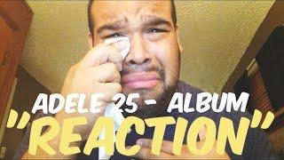 ADELE 25 FULL ALBUM [REACTION]