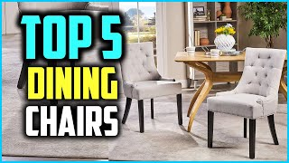 Top 5 Best Dining Chairs 2020 Reviews