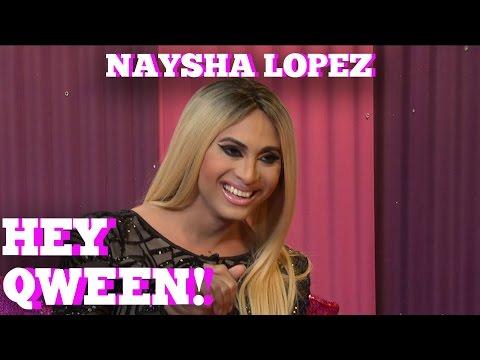 NAYSHA LOPEZ on HEY QWEEN! with Jonny McGovern
