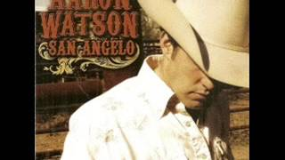 Aaron Watson ~ Good Thing Going
