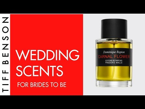 GETTING MARRIED –  WHAT FRAGRANCE TO WEAR? | WEDDING DAY PERFUME – CARNAL FLOWER