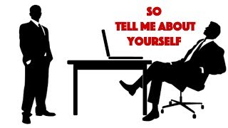 Tell Me About Yourself - The Perfect Answer to Nail Your Job Interview