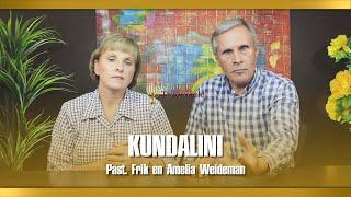 Kundalini - Past. Frik En Amelia Weideman | Menorah Tabernacle