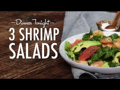 3 Quick-and-Easy Shrimp Salads | Dinner Tonight