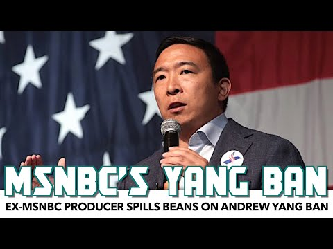Ex-MSNBC Producer Spills Beans On Andrew Yang Ban