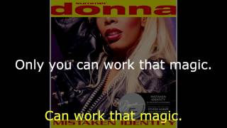 "Donna Summer - Work That Magic (ISA Extended Remix) LYRICS - SHM ""Mistaken Identity"" 1991"