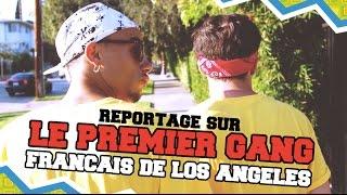 Reportage sur le premier gang français des USA