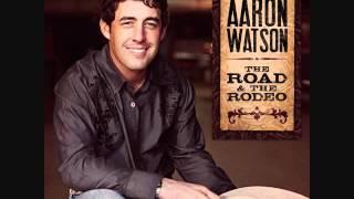 Aaron Watson   Best For Last