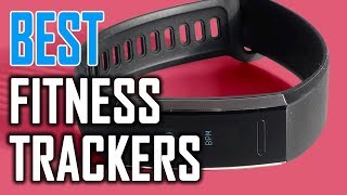 Best Fitness Trackers in 2018