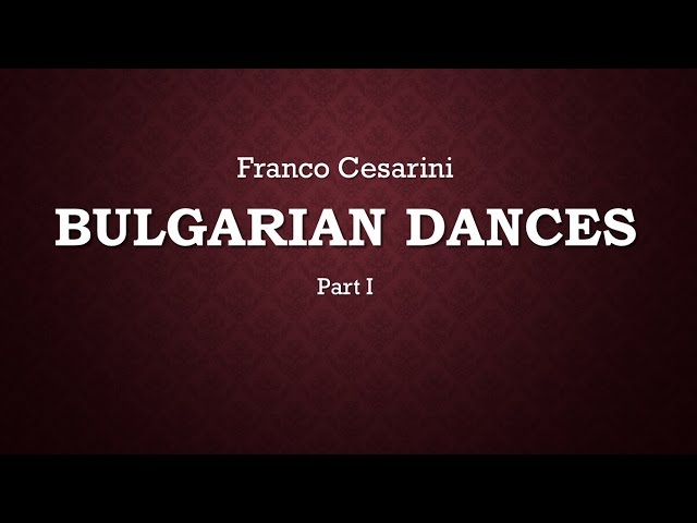 Bulgarian Dances Part 1