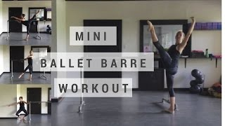 Mini Ballet Barre Workout by The Whole Pointe