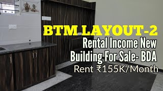 Rental Income New Building in BTM Layout 2nd Stage Bangalore