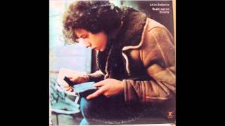 Arlo Guthrie - I Could be Singing