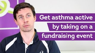Get Asthma Active With A Fundraising Event | Exercise And Asthma Advice