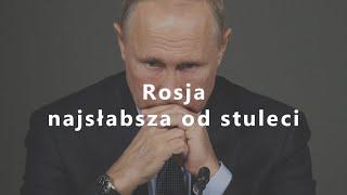 MÓJ NOWO SUBSKRYBOWANY KANAŁ – Rosja najsłabsza od stuleci